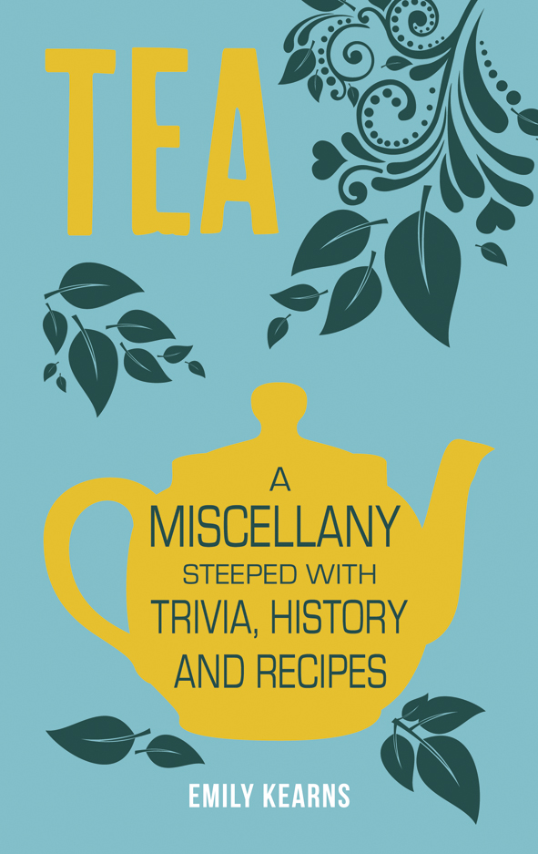Tea - A Miscellany_COVER_JACKET_NEW.indd